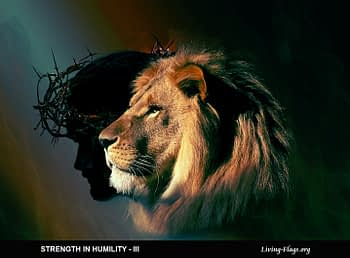 STRENGTH IN HUMILITY - III